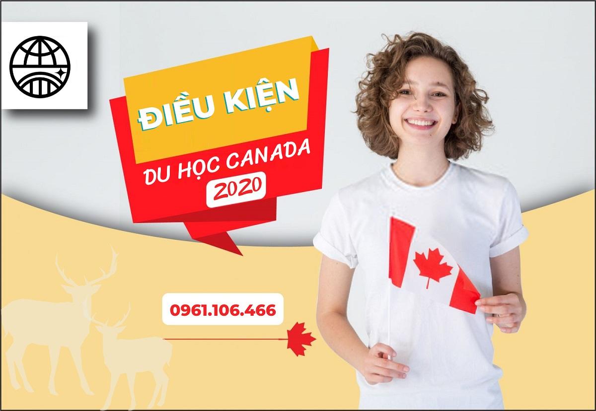 Điều kiện du học Canada 2020