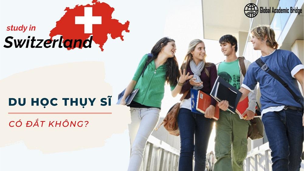Du học Thụy Sĩ có đắt không?